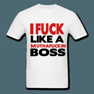 tee shirt fuck my boss